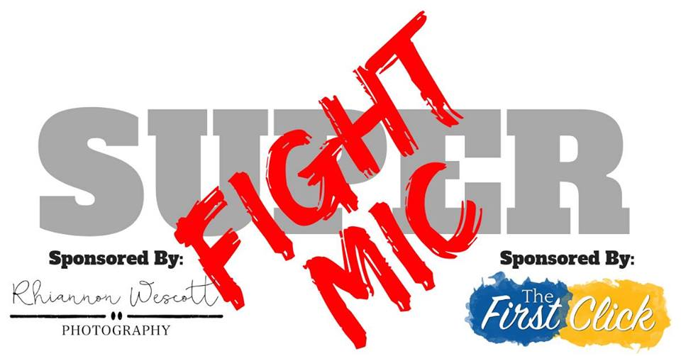 Super Fight Mic – Rd. 1 January 29th
